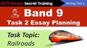 ielts writing task band essay planning railroads ielts writing task 2 band 9 essay planning railroads