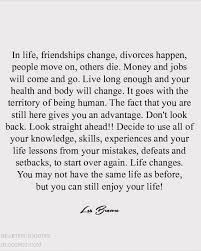 Life Changes Quotes Gorgeous Life Changes You May Not Have The Same Life As Before But You Can