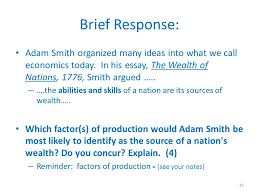 fundamental economic concepts ppt video online  brief response adam smith organized many ideas into what we call economics today in