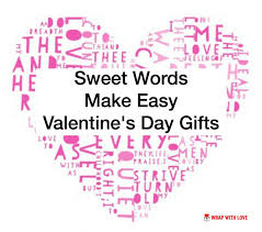 Valentines Day Gifts Enchanting Sweet Words Make Easy Valentine's Day Gifts Wrap With Love