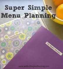 weekly meal planning for two super simple menu planning waldorf inspired learning