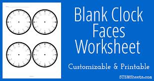 Blank Clock Faces Worksheet | STEM Sheets