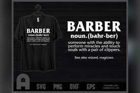 Open a walmart credit card to save even more! Best Barber Definition Ever Funny T Shirt Graphic By Aartstudioexpo Creative Fabrica