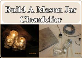 build a mason jar chandelier build diy mason jar chandelier