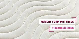 Memory Foam Mattress <b>Thickness</b> Guide | Memory Foam Warehouse