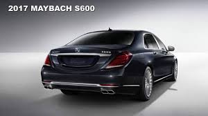 2017 Mercedes Maybach S600 - 2017 New Best Luxury Car - YouTube