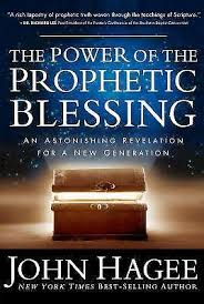 John Hagee Revelation Chart The Power Of The Prophetic Blessing By John Hagee