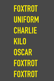 Your browser doesn't support html5 audio. Amazon Com Foxtrot Uniform Charlie Kilo Oscar Foxtrot Foxtrot Rude Phonetic Alphabet Fuckoff 6 X 9 Hilarious Quotes Notebook For Work Sarcastic Humor Lined 125 Page Humorous Gift For Friend