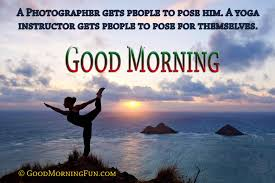 Good Morning Yoga Quotes Best of Good Morning Motivational Yoga Quotations Good Morning Fun