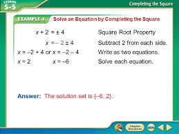 x 2 4 square root property