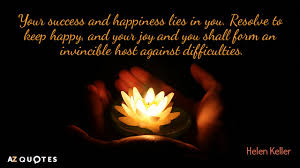 Quote About Happiness Extraordinary Helen Keller Quotes About Happiness AZ Quotes