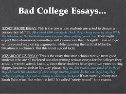 college essay copy 11 bad college essays