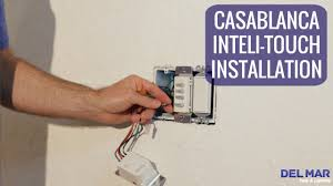casablanca inteli touch wall control installation