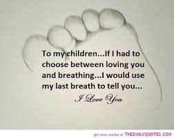 Love Quotes Kids New Love My Kids Quotes And Sayings Mychildrenpoemparentsquote