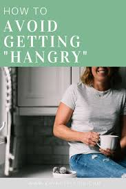 How To Avoid Getting Hangry How To Nutrition Program