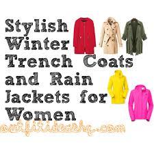 stylish winter trench coats and rain jackets for women 12