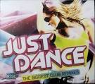 Just Dance: The Biggest Club Remixes