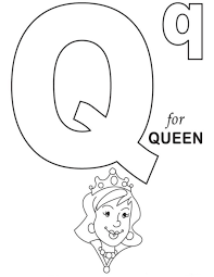 Won't you sing along with me! Q Is For Queen Alphabet Coloring Pages Alphabet Coloring Pages Alphabet Coloring Abc Coloring Pages
