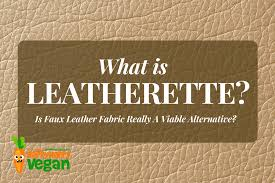 is faux leather fabric really a viable alternative