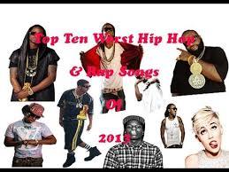 Top Ten Worst Hip Hop Songs Of 2013