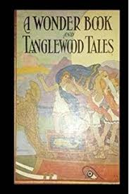 a wonder book and tanglewood tales
