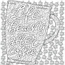 Starbucks Cup Coloring Pages Life Begins After Coffee Lettering