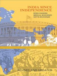 since independence bipan chandra  a thorough and incisive introduction to contemporary the story of the forging of penguin books since independence
