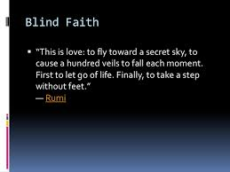 Faith And Love Quotes Enchanting Blind Faith Quotes Love