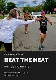 Surprising Ways to Beat the Heat While Running - VitaTrain4Life