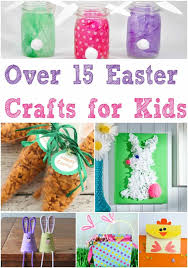 over 15 easy easter crafts for kids awesome easter craft idea and project list that