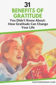 31 Benefits Of Gratitude The Ultimate Science Backed Guide