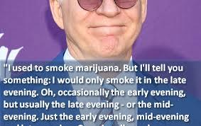 Steve Martin | Marijuana Games via Relatably.com