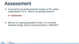 sment a spring has an elastic potential energy of 100 j when compressed 0 10 m