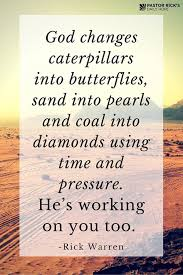 Dia Quote Mesmerizing Inspirational Quotes About Strength €�God Changes Caterpillars Into