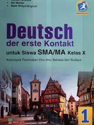 Buku guru kurikulum 2013 kelas 10 sma. Materi Bahasa Jerman Kelas 10 Kurikulum 2013 Revisi Sekolah