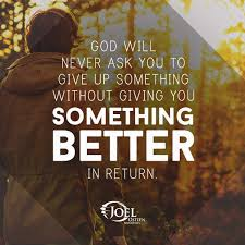 Never Give Up Christian Quotes Best Of God Will Never Ask You To Give Up Something Without Giving You