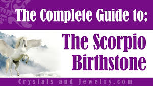 <b>Scorpio Birthstone</b>: Meaning, Properties and Powers - The Complete ...