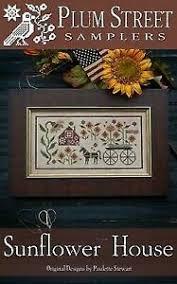Sunflower House Plum Street Samplers Chart