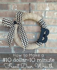 how to make a front doorHow to Make a Front Door Wreath for 10 in less than 10 Minutes