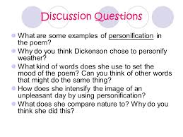 "what is ""personification"" ppt video online  discussion questions what are some examples of personification in the poem why do you think dickenson"