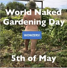 Image result for naked gardening day