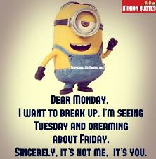 11 Funny Monday Quotes - Minion Quotes via Relatably.com