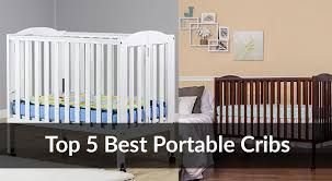 Best Cribs Best Portable Crib Guide Reviews Baby Gear Guide