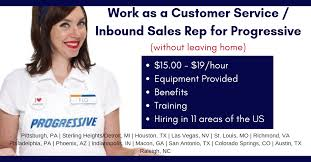 Hiring Sales Rep Work From Home For Progressive 15 19 For Inbound Sales