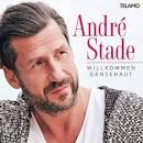 Bildergebnis f?r Album Andre Stade Willkommen G?nsehaut*