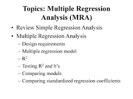 topics multiple regression analysis mra ppt  topics multiple regression analysis mra