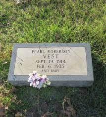 Pearl Roberson Vest (1914-1935) - Find A Grave Memorial