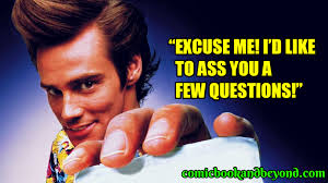 100 Ace Ventura Pet Detective Quotes That Made It One Of The