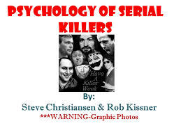 psychology of serial killers ppt video online psychology of serial killers