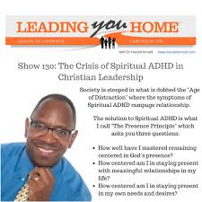 LYH130: The ADHD Crisis in Christian Leadership | The Pursuit of Influence  | Dr. Harold Arnold